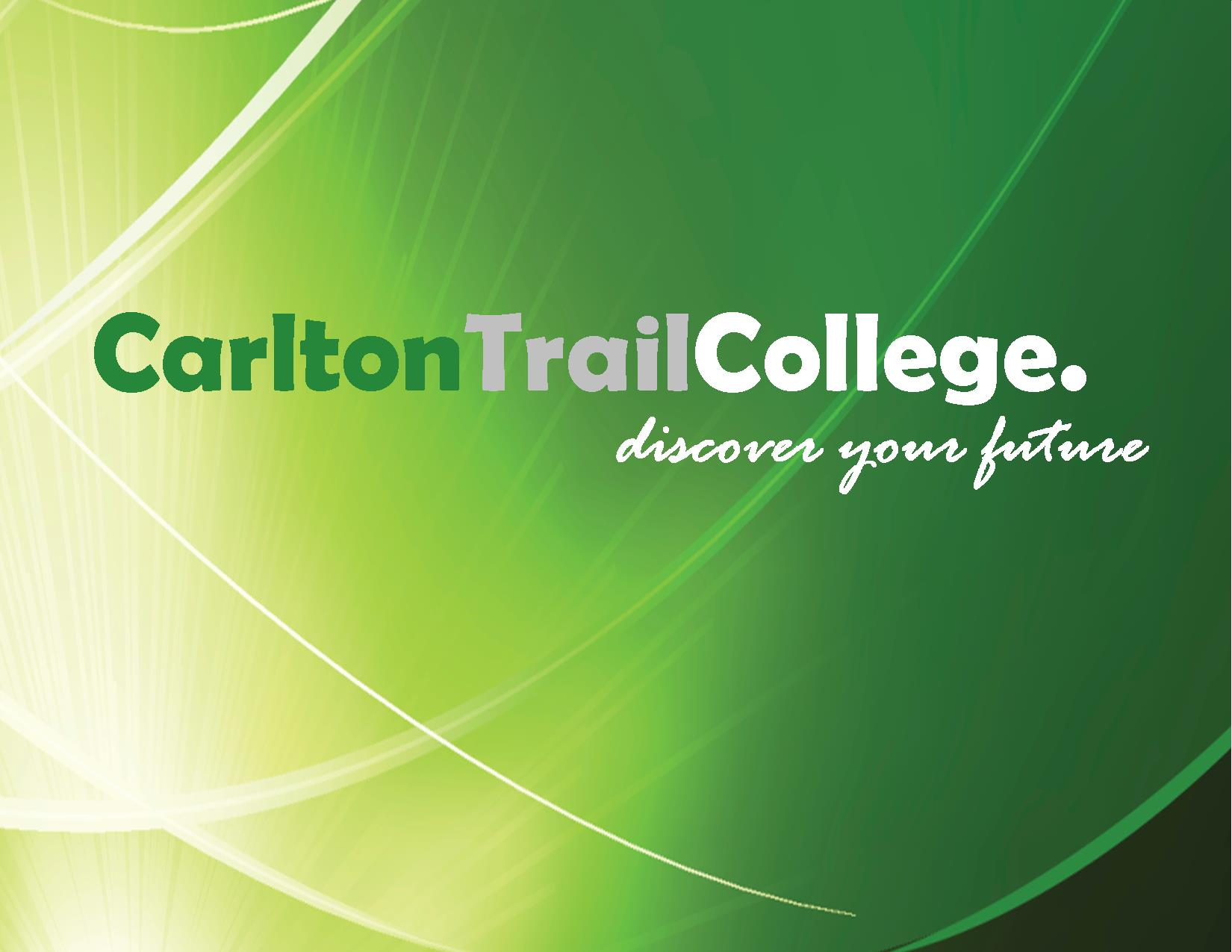 Carlton Trail College Logo on light and dark green background.
